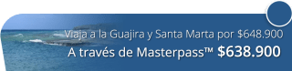 ¡Un tour genial! Viaja a la Guajira y Santa Marta por $648.900 - Amazonikos Viajes y Turismo