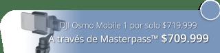 DJI Osmo Mobile 1 por solo $719.999 - JFW Tecnologia Digital