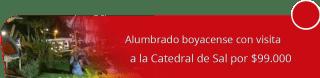 Viajes Shaday SAS - Alumbrado boyacense con visita a la Catedral de Sal por $99.000