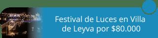 Festival de Luces en Villa de Leyva por $80.000 - Pasadia Parque Playa Hawai en Ibague - Todo Inlucido