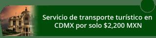 Servicio de transporte turístico en CDMX por solo $2,200 MXN - Mextour México