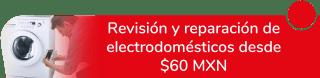 Revisión y reparación de electrodomésticos desde $60 MXN - Servicio Y Reparación