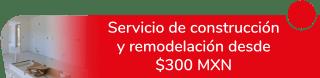 Servicio de construcción y remodelación desde $300 MXN - Construcción Y Remodelación