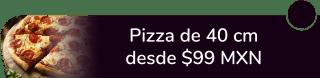 Pizza de 40 cms desde $99 MXN. - Santa Pizza Argenta