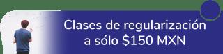 Clases de regularización a sólo $150 MXN - Educate