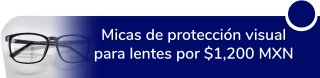 Micas de protección visual para lentes por sólo $1,200 MXN - Servicios Ópticos México