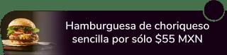Hamburguesa de choriqueso sencilla por sólo $55 MXN - Derin Hamburguesas