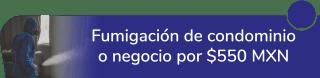 Fumigación de condominio o negocio por $550 MXN. - Fumicazadores