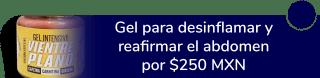 Gel para desinflamar y reafirmar el abdomen a tan sólo $250 MXN - Fitplus CDMX Oriente Sur
