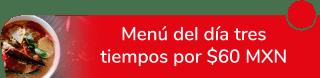 Menú del día tres tiempos desde $60 MXN - Fonda El Volcancito
