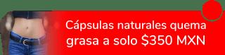 Cápsulas naturales quema grasa a sólo $350 MXN - Fitplus CDMX Oriente Sur
