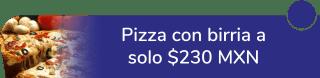 Prueba pizza con birria a sólo $230 MXN - La Birria De Ejido