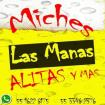 """Miches """"Las Manas"""""""