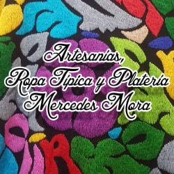 Artesanías y Ropa Típica Mercedes Mora