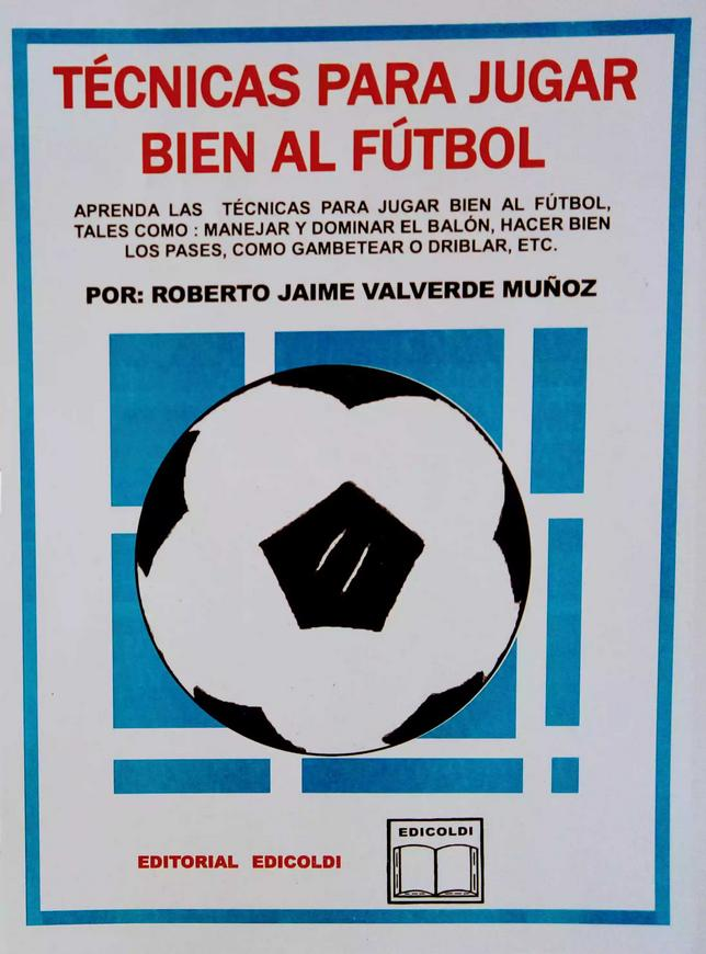 Revista: Técnicas para jugar bien al fútbol