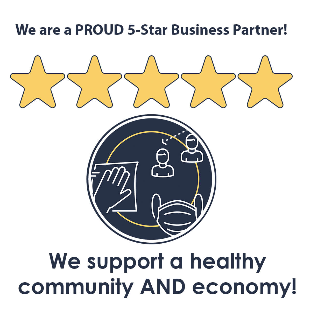 """Graphic that says """"We are a proud five-star business partner. We support a healthy community and economy!"""