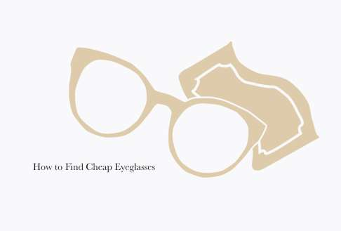 How to Find Cheap Eyeglasses