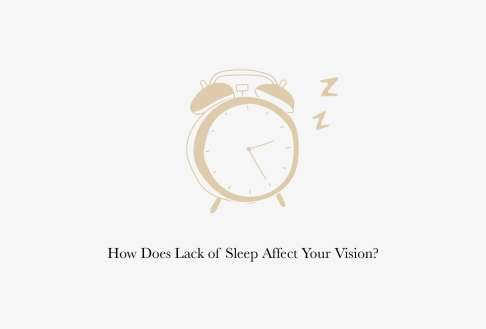 How Does Lack of Sleep Affect Your Vision?