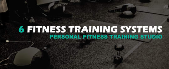 6 Fitness Training Systems