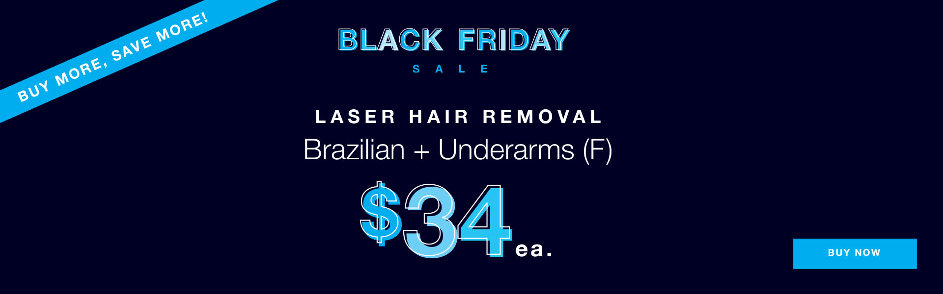 ClinicSite_Laser_BlackFriday-Braz+Underarms