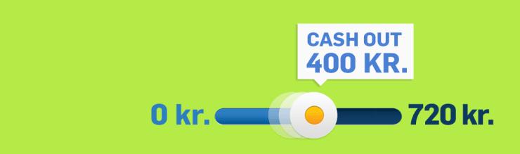 Bra Cash Out-funktion