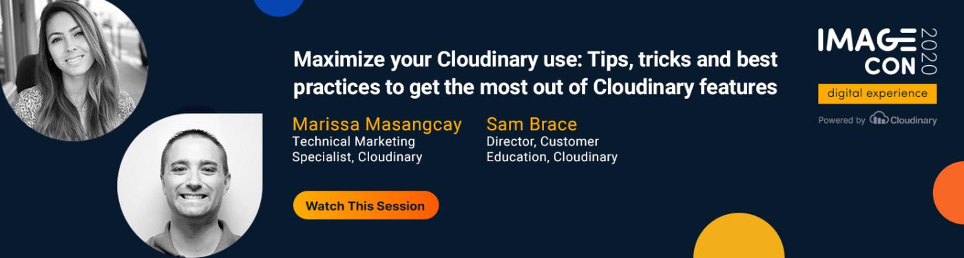 Maximize Your Cloudinary Use