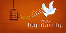स्वतंत्रता दिवस पर ये मैसेज आपके दिल को छू जाएगी, एक बार जरूर पढ़ें