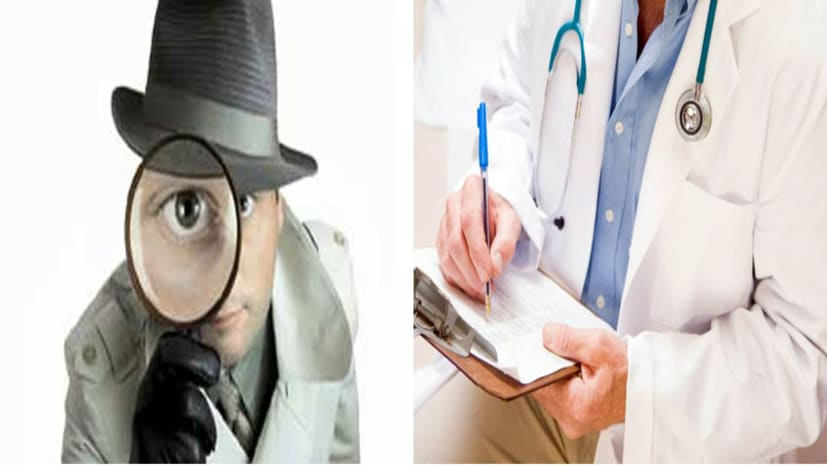 बड़ी खबर : डॉक्टरों के पीछे बिहार सरकार ने लगाए निजी जासूस,आखिर क्यों?