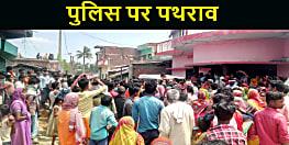 कोरोना पोजिटिव मरीज मिलने के बाद सील किया गया गाँव, ग्रामीणों का फूटा गुस्सा, पुलिस पर किया पथराव