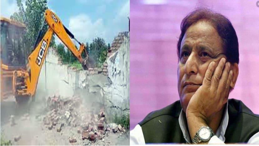 सपा सांसद आजम खान के रिसॉर्ट पर चला बुलडोजर, तोड़ा गया अवैध कब्जे वाला हिस्सा