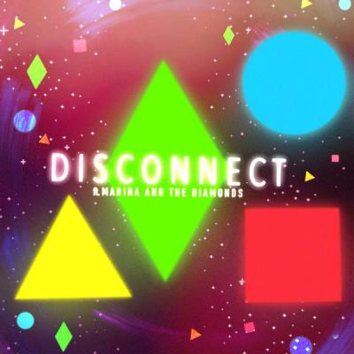 Clean Bandit & Marina Disconnect