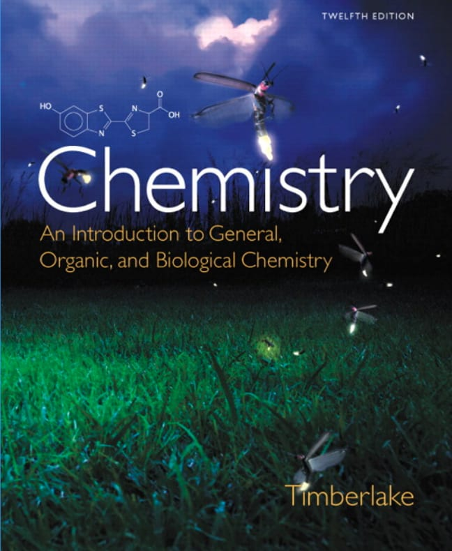 Chemistry: An Introduction to General, Organic and Biological Chemistry