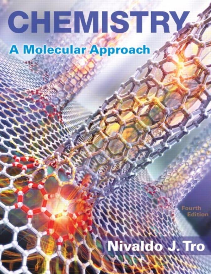 Chemistry: A Molecular Approach, 4th Edition