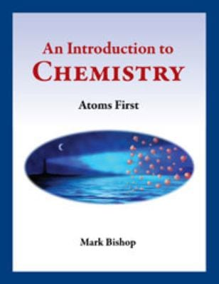 An Introduction to Chemistry - Atoms First