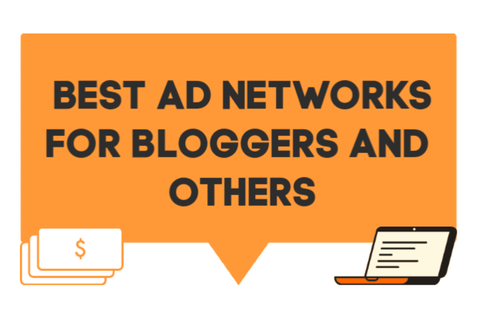 Best Ad Networks for Bloggers and Others