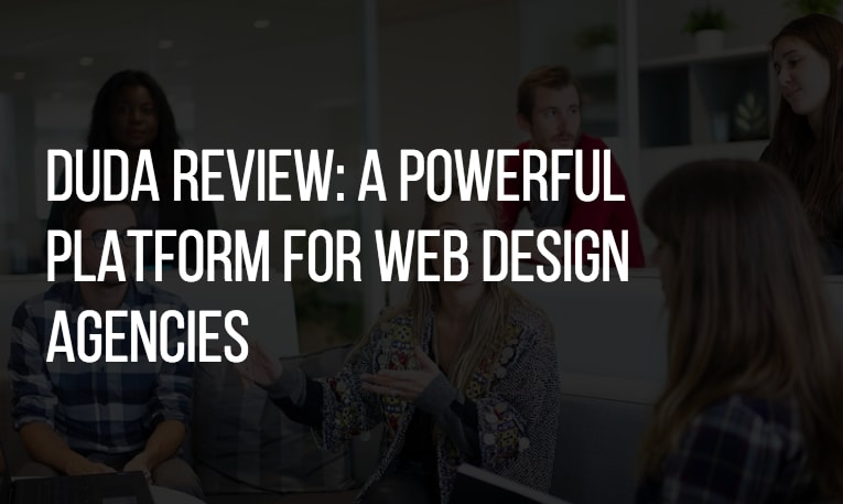 Duda Review: A Powerful Platform for Web Design Agencies