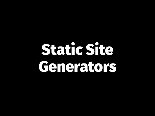 The Most Popular Static Site Generators