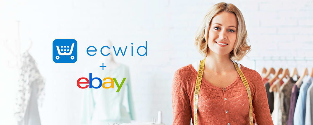Ecwid Embraces eBay Selling