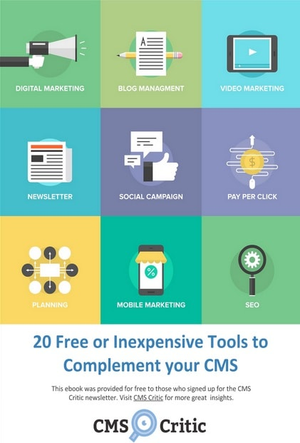 CMS Critic's Free eBook: 20 Free or Inexpensive Tools to Complement Your CMS