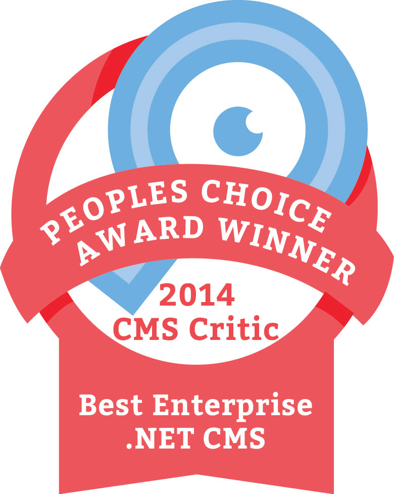 The Winner of the 2014 People's Choice CMS Award for  Best Enterprise .NET CMS