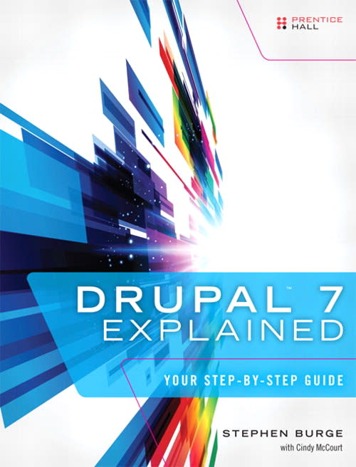 Win a copy of Drupal 7 Explained - Your Step by Step Guide