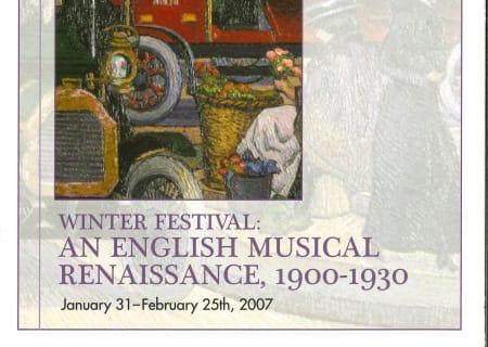Winter Festival 2007: An English Musical Renaissance