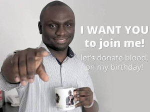 I want you to join with me , let's donate the blood on my birthday