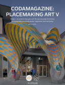 CODAmagazine: Placemaking Art V