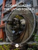 CODAmagazine: The Living Form III