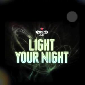 Heineken Light Your Night Project