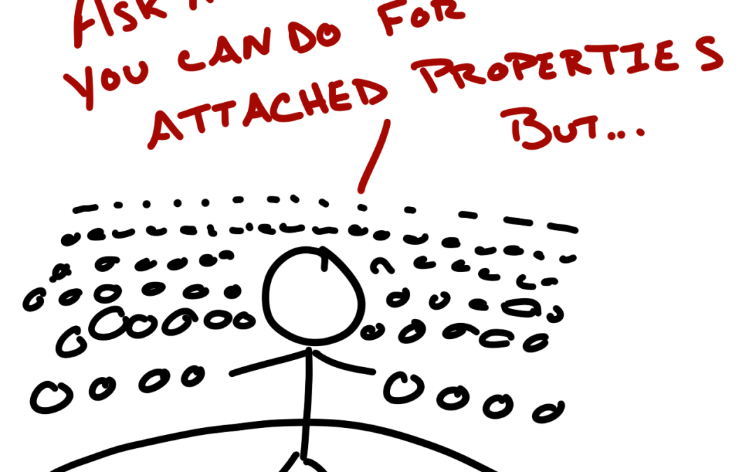 Attached Properties – What Are They Good For?