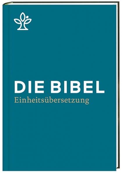 Die Bibel - Einheitsübersetzung 2017