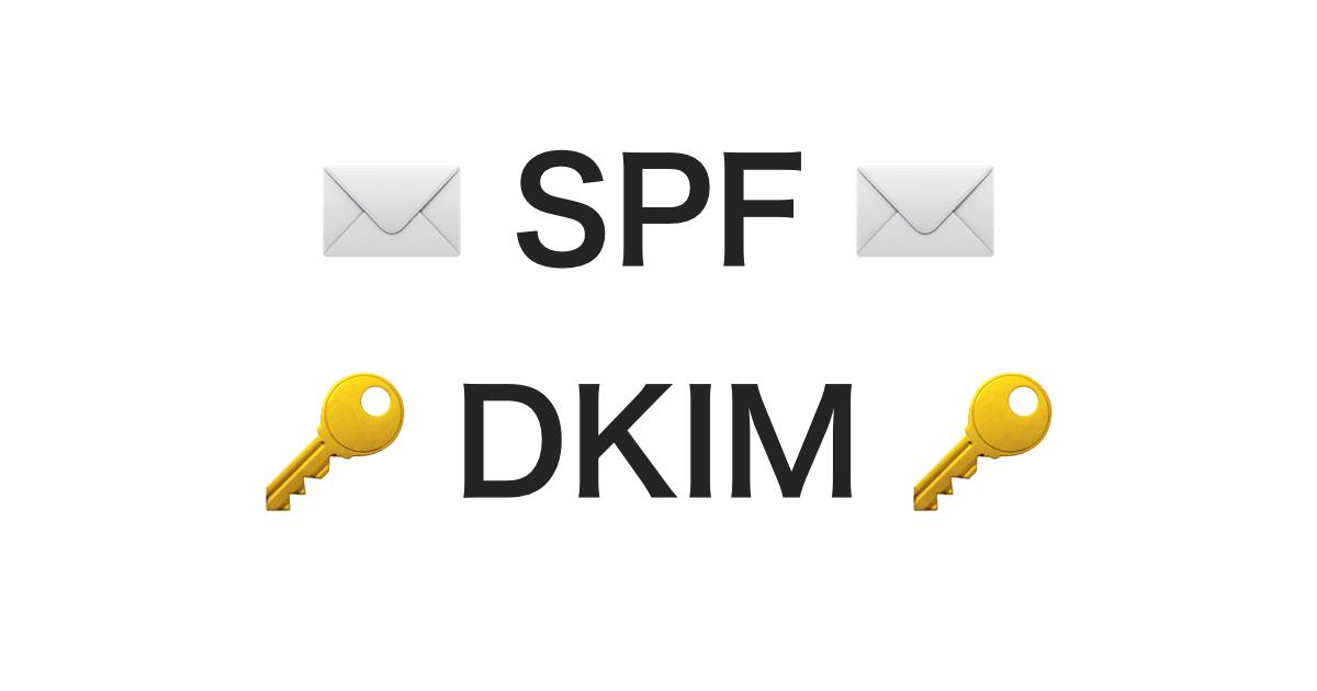 SPF, DKIM