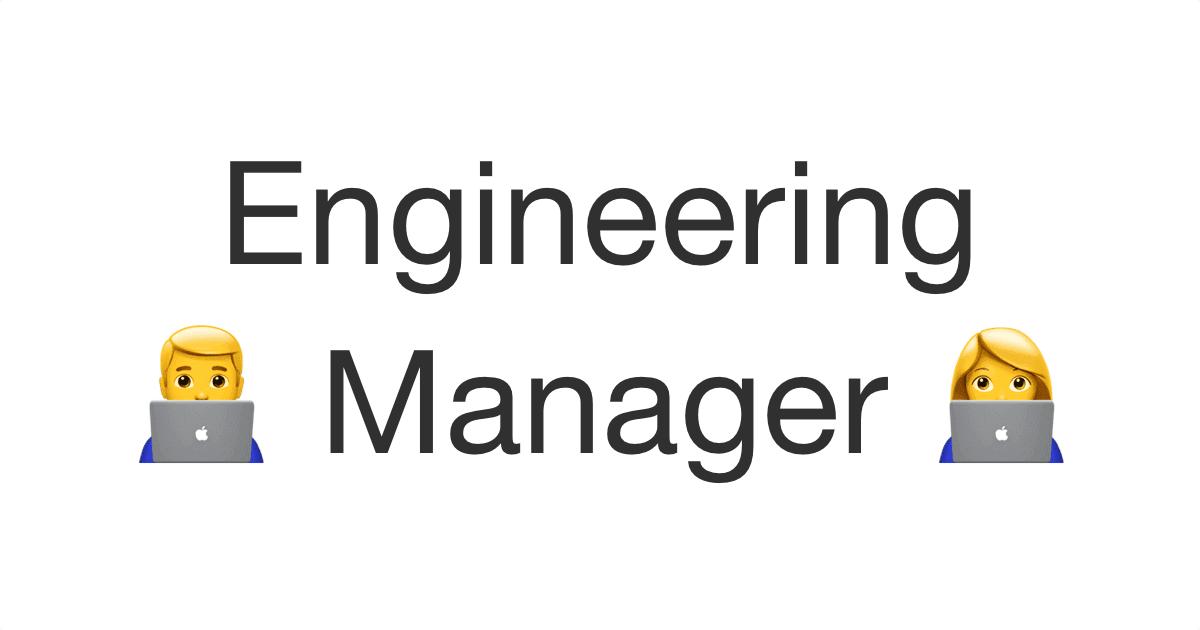 Engineering Manager   エンジニアリングマネージャー